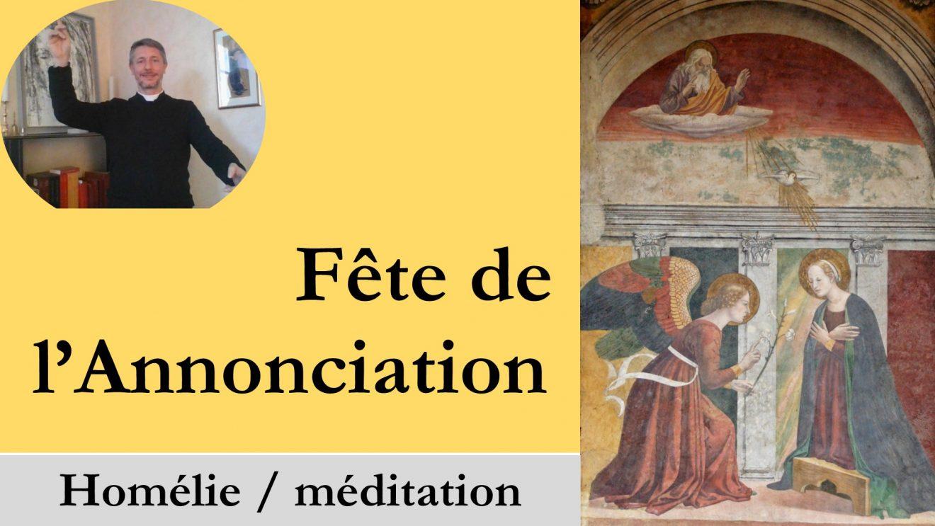Homélie (vidéo) de la solennité de l'Annonciation du Seigneur