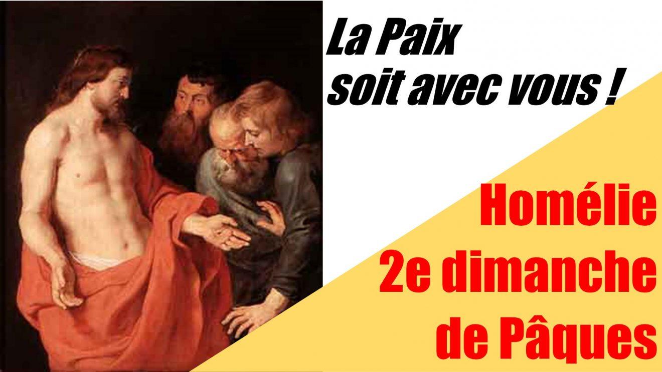 Homélie (vidéo) du 2e dimanche de Pâques
