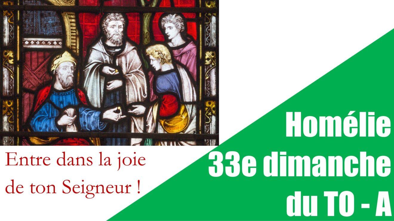 Homélie du 33e dimanche de TO - A